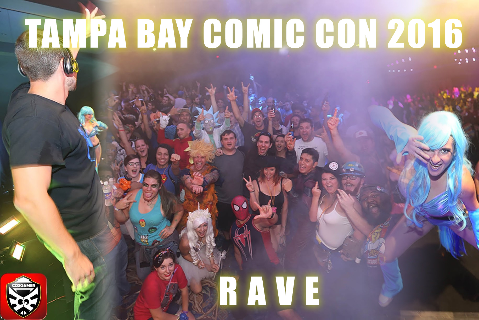 Tampa Bay Comic Con 2016 Rave Party | COSGAMER Blog